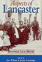 Aspects of Lancaster, Jenny Loveridge