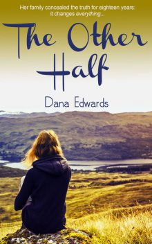 The Other Half, Dana Edwards