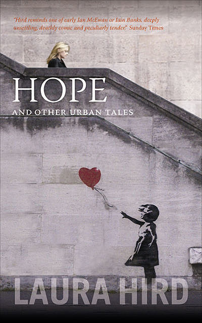 Hope and Other Stories, Laura Hird