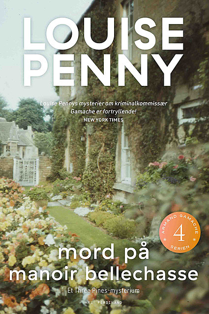 Mord på Manoir Bellechasse, Louise Penny