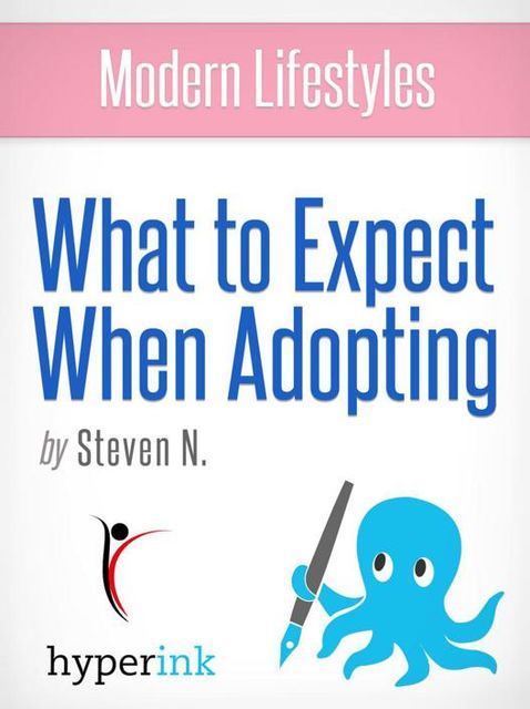What to Expect When Adopting, Steven Needham