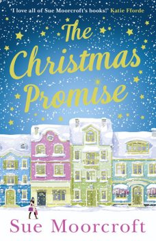 The Christmas Promise, Sue Moorcroft