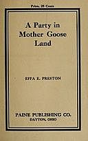 A Party in Mother Goose Land: A One Act Play for Primary Children, Effa E. Preston