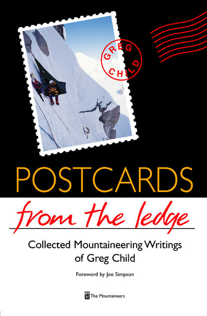 Postcards From The Ledge, Greg Child
