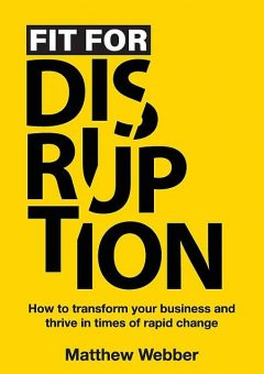 Fit for Disruption, TBD, Matthew Webber