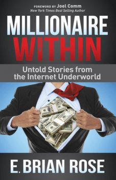 Millionaire Within, E. Brian Rose