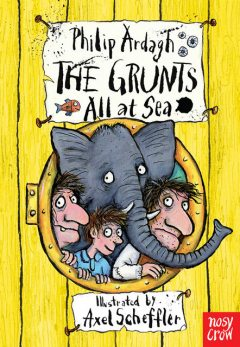 The Grunts All At Sea, Philip Ardagh