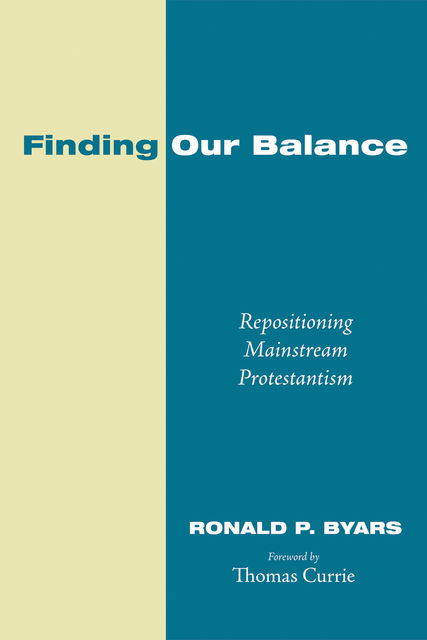 Finding Our Balance, Ronald P. Byars