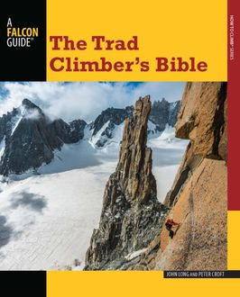 Trad Climber's Bible, Peter Croft, John Long
