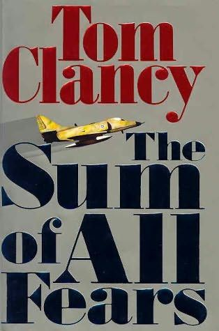 the Sum Of All Fears, Tom Clancy