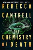 The Chemistry of Death (Joe Tesla Series Book 3), Rebecca Cantrell