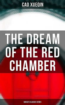 Dream of the Red Chamber, Xueqin Cao