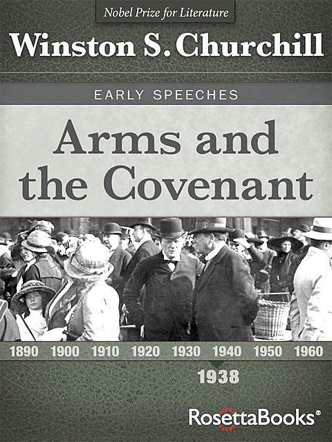Arms and the Covenant, Winston Churchill