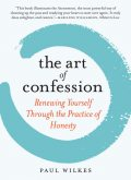 The Art of Confession, Paul Wilkes