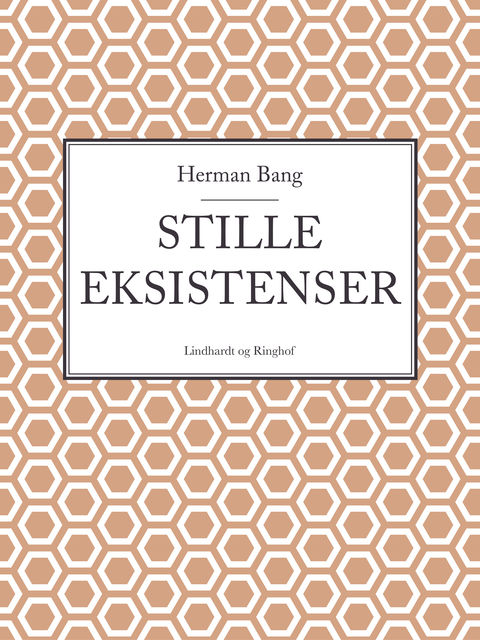 Stille eksistenser, Herman Bang