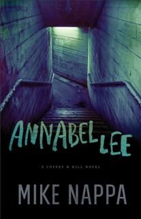 Annabel Lee (Coffey & Hill Book #1), Mike Nappa