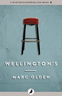 Wellington's, Marc Olden