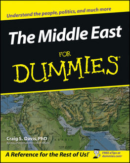 The Middle East For Dummies, Craig S.Davis