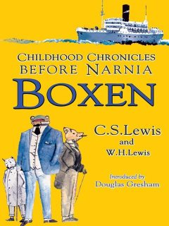 Boxen: Childhood Chronicles Before Narnia, Clive Staples Lewis