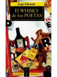 El Whisky De Los Poetas, Jorge Edwards