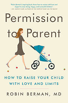 Permission to Parent, Robin Berman