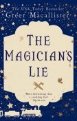 The Magician's Lie, Greer Macallister