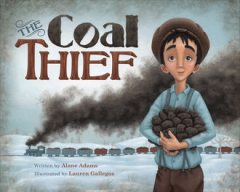 The Coal Thief, Alane Adams
