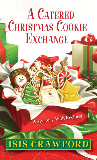 A Catered Christmas Cookie Exchange, Isis Crawford