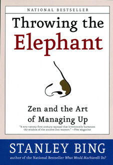 Throwing the Elephant, Stanley Bing