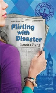 Flirting with Disaster, Sandra Byrd