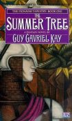 The Summer Tree, Guy Gavriel Kay