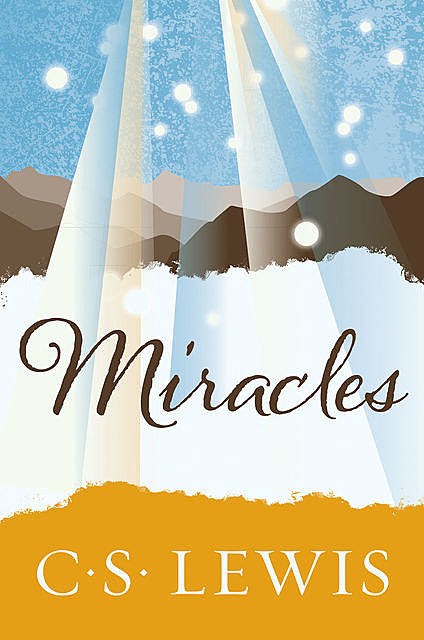 Miracles, Clive Staples Lewis