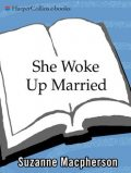She Woke Up Married, Suzanne Macpherson