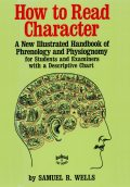 How to Read Character, Samuel R.Wells