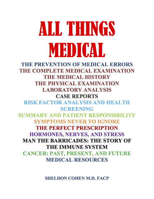 All Things Medical, Sheldon CohenFACP