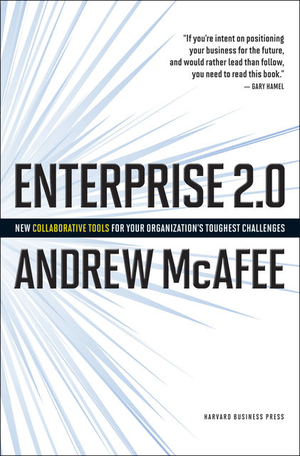 Enterprise 2.0, Andrew McAfee
