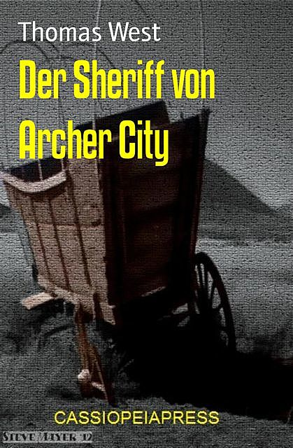 Der Sheriff von Archer City, Thomas West