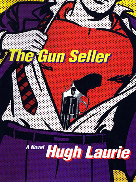 The Gun Seller, Hugh Laurie