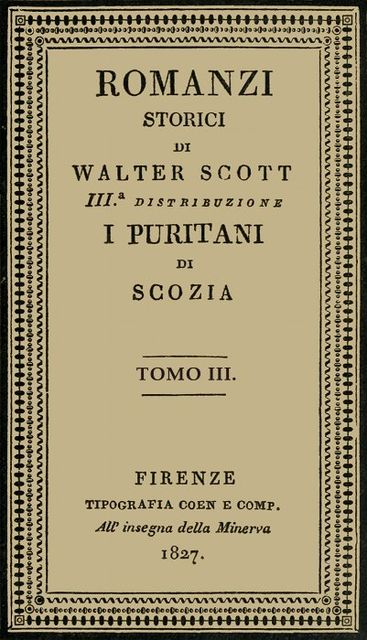 I Puritani di Scozia, vol. 3, Walter Scott