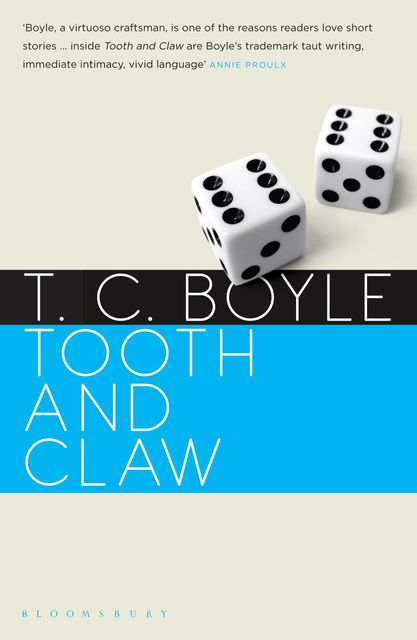 Tooth and Claw, T.C.Boyle