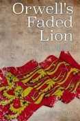 Orwell's Faded Lion, Anthony James