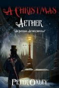 A Christmas Aether, Peter Oxley