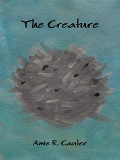 The Creature, Amie R.Canter