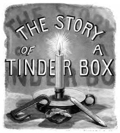 The Story of a Tinder-box, Charles Meymott Tidy