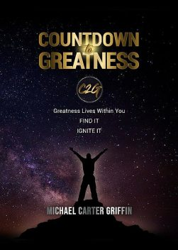 Countdown to Greatness, Michael Griffin