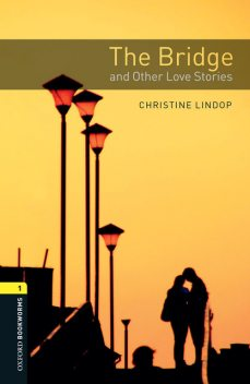 The Bridge and Other Love Stories, Christine Lindop