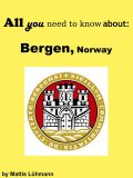 All you need to know about: Bergen, Norway, Mattis Lühmann