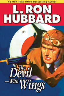 Devil—With Wings, The, L.Ron Hubbard