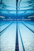 The Secret to Not Drowning, Colette Snowden