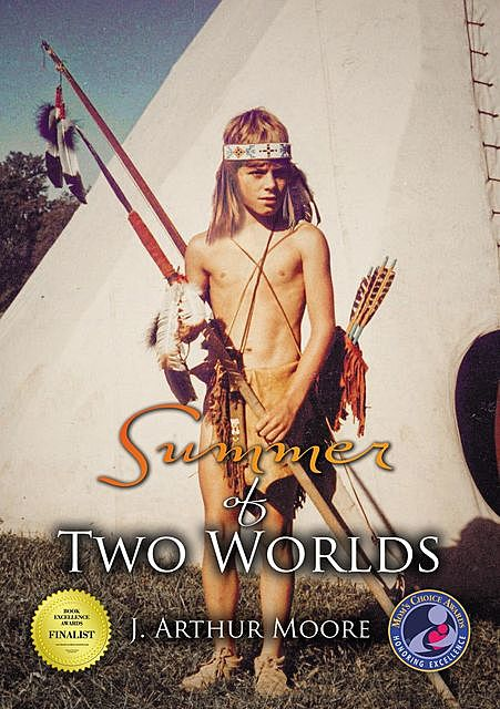 Summer of Two Worlds (3rd Edition), J Arthur Moore